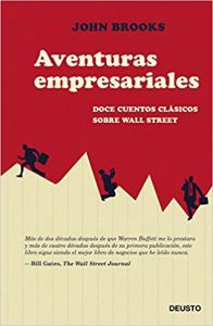 Aventuras Empresariales Doce cuentos clásicos sobre Wall Street
