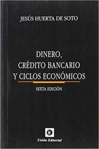 Dinero, crédito bancario y cilcos económicos
