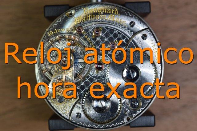 reloj atomico hora exacta