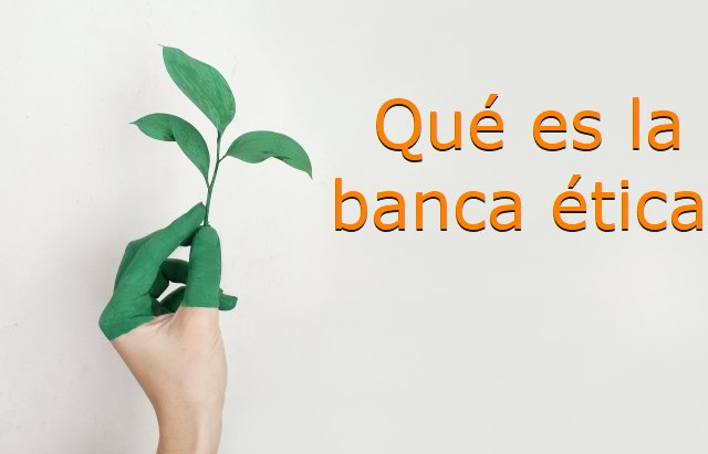 que es la banca etica