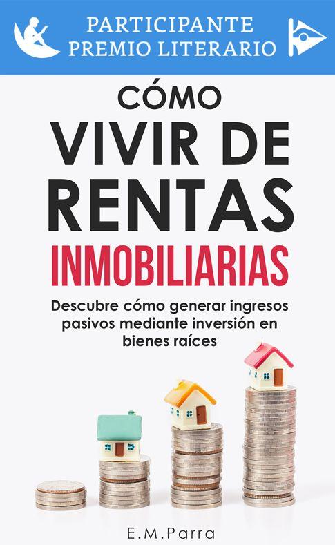 como vivier de rentas inmobiliarias